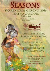 locandina-per-sito-ok-SEASONS-nuovo-spettacolo-2016-danza-del-ventre-danze-etniche-polinesiane-irlandesi-club-magica-milano