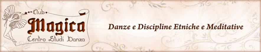 Club Magica – Danze e discipline etniche e meditative